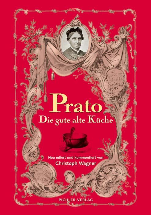 Kochbuch Prato Die gute alte Küche